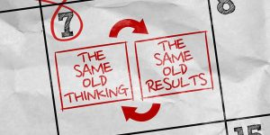 It's Time to Stop That Stinkin' Thinkin'! Change Your Thoughts…Change Your Results